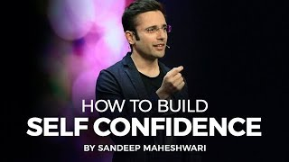 How to Build Self Confidence? By Sandeep Maheshwari I Hindi