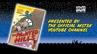 MST3K: The Painted Hills (FULL MOVIE) - with Annotations