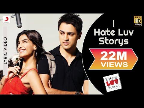 Xxx Mp4 I Hate Luv Storys Title Track Lyric Sonam Kapoor Imran Khan 3gp Sex