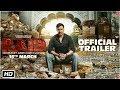 raid--official-trailer--ajay-devgn--ileana-dcruz--raj-kumar-gupta--16th-march