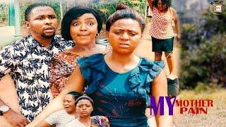 My Mother My Pain  Season 4 -  2017 Latest Nigerian Nollywood Movie