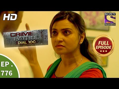 Xxx Mp4 Crime Patrol Dial 100 Ep 776 Full Episode 14th May 2018 3gp Sex