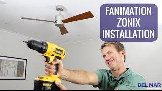 Fanimation Zonix Ceiling Fan Installation