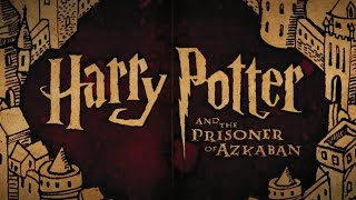 Harry Potter & The Prisoner of Azkaban: Why It's The Best