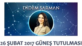 26 ŞUBAT 2017 GÜNEŞ TUTULMASI ASTROLOJİ