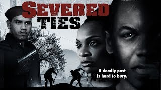 """The Consequences Of Love And Betrayal - """"Severed Ties"""" - Full Free Maverick Movie"""