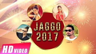 Jaggo 2017   Bhinda Aujla   Bobby Layal   Preet Thind   Lucky-E   New Punjabi Songs 2017