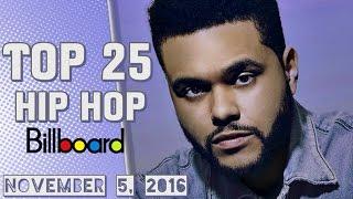 Top 25 - Billboard Hip Hop/R&B Songs | Week of NOVEMBER 5, 2016