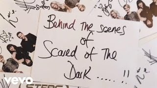 Steps - Scared Of The Dark (Behind The Scenes)