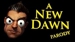 League of Legends - A New Dawn (Parody)