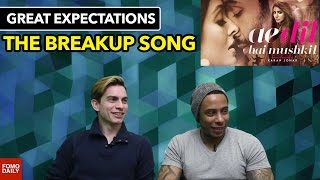 """The Breakup Song"" from Ae Dil Hai Mushkil • Great Expectations"