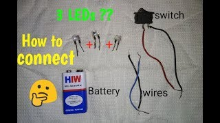 How to connect multiple LEDs with switch | Easy circuit - DIY