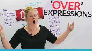 Phrasal Verbs & Expressions with OVER:
