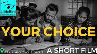 Your Choice | A Short Film | College Life | Dreams | Inspirational