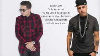 Si Tu No Estas - Nicky Jam Ft De la Ghetto | Letra