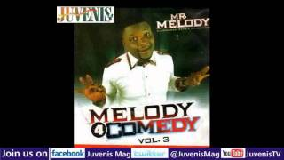 MELODY 4 COMEDY (Vol.3) Part 1