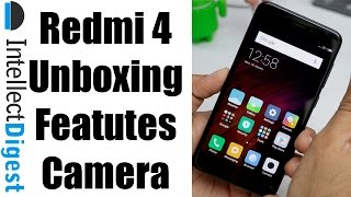 Redmi 4 Unboxing, Features, Camera Test, Specifications And Hands On