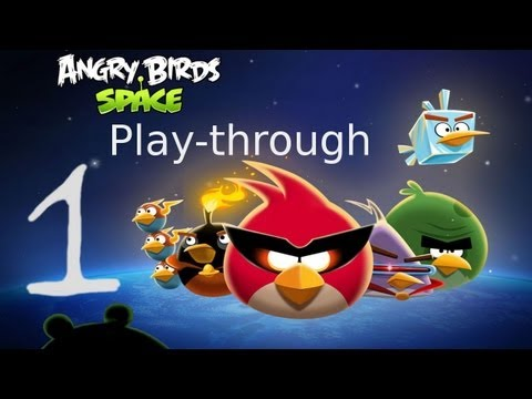 Let s Play Angry Birds Space 01 Space SPACE
