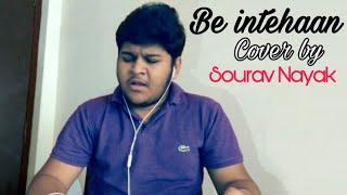 Be intehaan unplugged karaoke || Atif Aslam || Cover || by Sourav Nayak