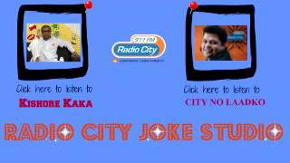 Radio City Joke Studio Week 31 Kishore Kaka & City No Laadko