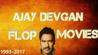 Ajay devgan flop movies list 2017   flop movies list of ajay devgan