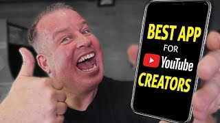 Best Mobile App for YouTube Creators