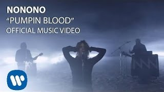 NONONO - Pumpin Blood (Official Video)