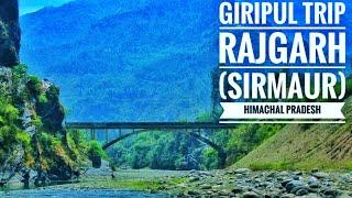 Giripul Trip || Rajgarh Sirmour || Himachal Tourism || March 2018