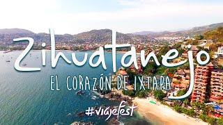 Zihuatanejo, el corazón de Ixtapa