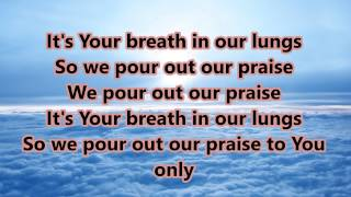 Great Are You Lord (All Sons and Daughters) Lyrics