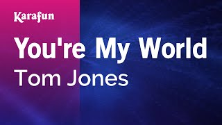 Karaoke You're My World - Tom Jones *