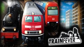 TRAIN FEVER - #32 - XXXX- Let's Play TrainFever Gameplay Deutsch German [HD+]
