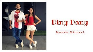 Ding Dang | Munna Michael | Bollywood Dance Cover | LiveToDance with Sonali