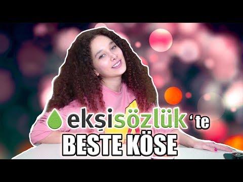 EKŞİ SÖZLÜK'TE BESTE KÖSE / HAKKIMDA YAZILANLARI OKUDUM!