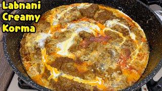 Unique Labnani Creamy Korma /Creamy Korma Recipe By Yasmin's Cooking