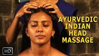 Ayurvedic Indian Head Massage - Siro Abhyangam - Oil Massage for Brain & Nervous System