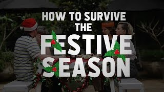 How to survive the festive season
