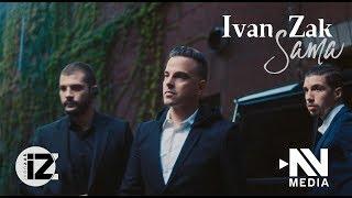 Ivan Zak - Sama (Official video)