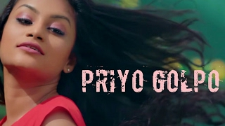 Priyo Golpo | Ayon Chaklader ft Sajeewa Dissanayake | The Official Music Video | 2017