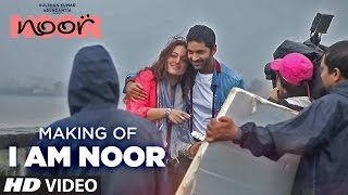 Making: I Am NOOR | Sonakshi Sinha | Sunhil Sippy | T-Series
