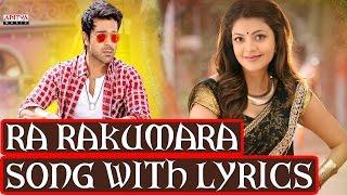 Govindudu Andarivadele Full Songs With Lyrics - Ra Rakumara Song - Ram Charan, Kajal Aggarwal