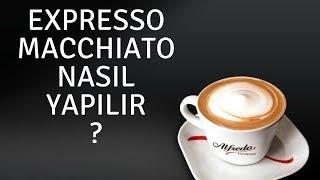 Espresso Macchiato Nasıl yapılır ?