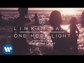 Download Video Download One More Light (Official Audio) - Linkin Park 3GP MP4 FLV