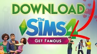 How To Download Sims 4 Get Famous For FREE PC - 2019