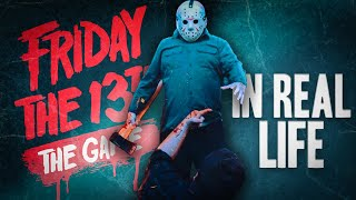 Friday The 13th The Game In Real Life