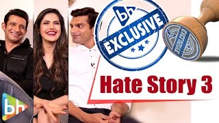 Hate Story 3 stars Zareen Khan | Daisy Shah | Karan Singh Grover | Sharman Joshi | Candid Interview