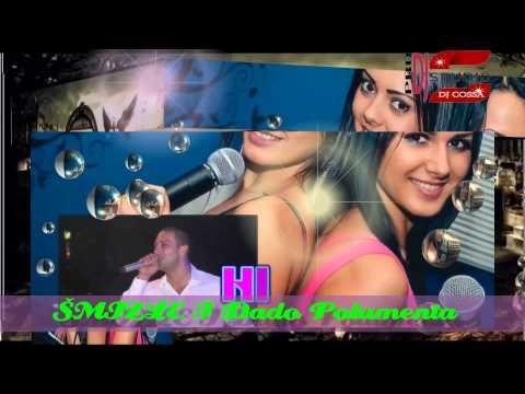 Xxx Mp4 ŠMIZLE I DADO POLUMENTA NOVO 2015 3gp Sex