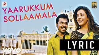 All in All Azhagu Raja - Yaarukkum Sollaama Lyric | Karthi