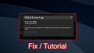 TERA Error Log: 0113:0005 Fix