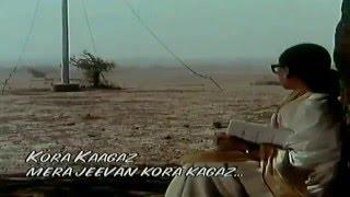 Mera Jeevan Kora Kagaz Full Video Song HD With Lyrics   Kora Kagaz